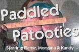 Paddled Patooties